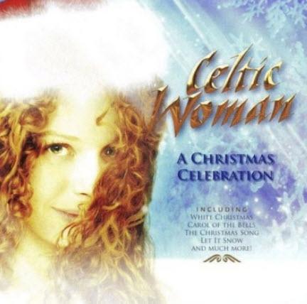 Celtic Woman - A Christmas Celebration (2006) FLAC