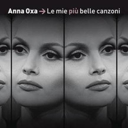 Anna Oxa - Le Mie Piu Belle Canzoni (2010)