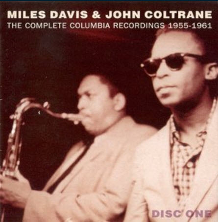 Miles Davis & John Coltrane - The Complete Columbia Recordings 1955-1961 (2004) (Dis? One)
