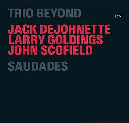 Trio Beyond � Saudades (2006) 2CD
