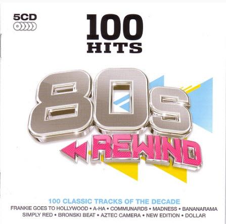 VA - 100 Hits 80s Rewind (2011)