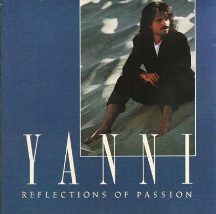 Yanni - Reflections of Passion (1990)