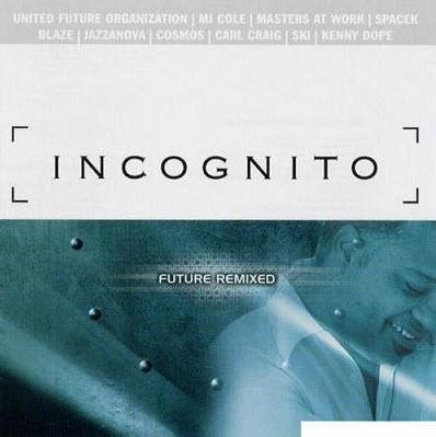 Incognito - Future Remixed (2000) FLAC