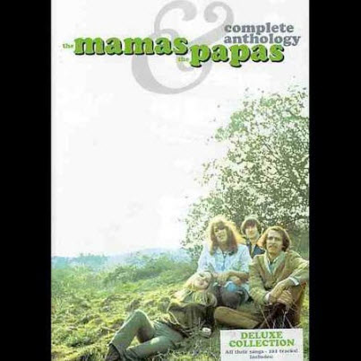 The Mamas And The Papas - Complete Anthology