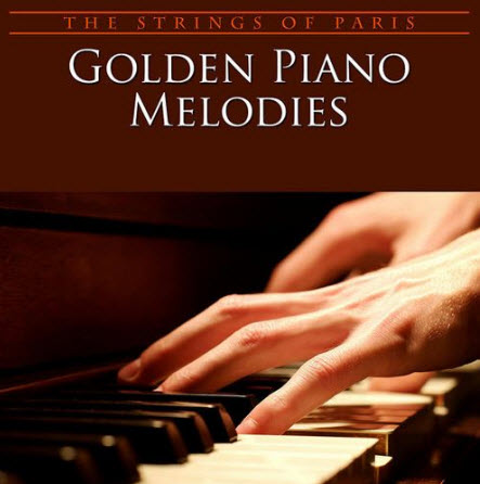 The Strings Of Paris Orchestra - Golden Piano MelodiesGolden Piano Melodies