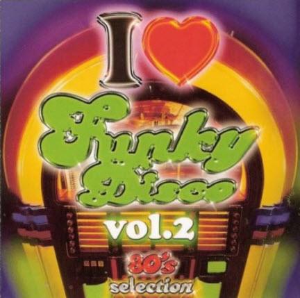 VA - I Love Funky Disco Vol.2 (2CD) 2006