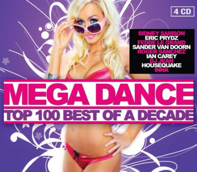 VA - Mega Dance: Top 100 Best of a Decade (2010)