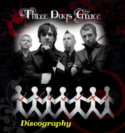 Three Days Grace - Discography (1995-2009)