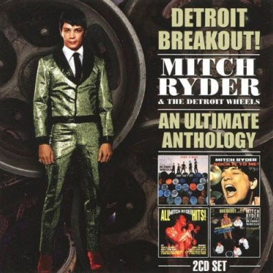 Mitch Ryder And The Detroit Wheels - Anthology US 1966-1969 (2CD) 1997