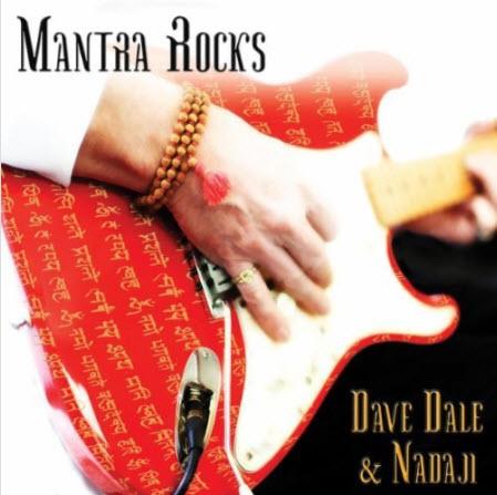 Dave Dale & Nadaji - Mantra Rocks (2010)