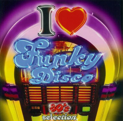 VA - I Love Funky Disco Vol.1 (2CD) 2004