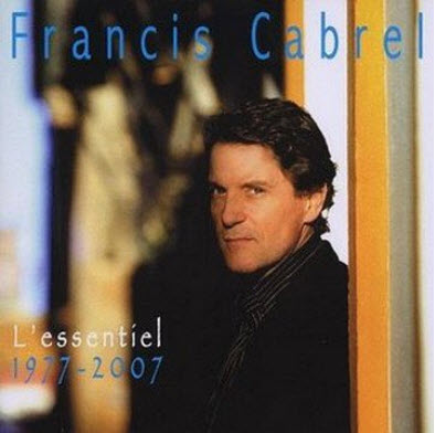 Francis Cabrel - L'Essentiel 1977-2007 (2007) (Lossless)