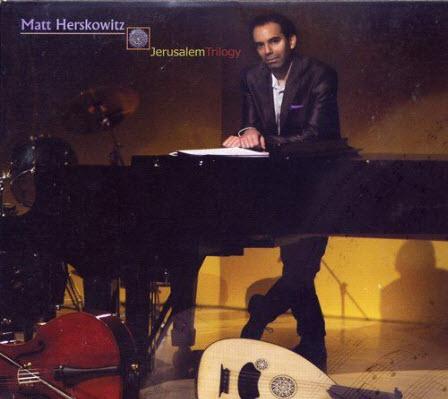 Matt Herskowitz - Jerusalem Trilogy (2010)