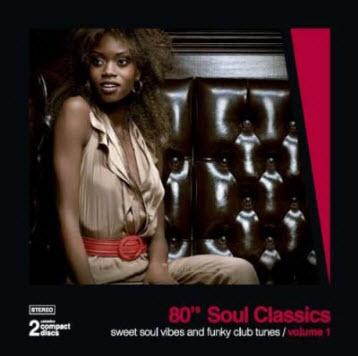 VA - 80s Soul Classics Vol 1 (2010)