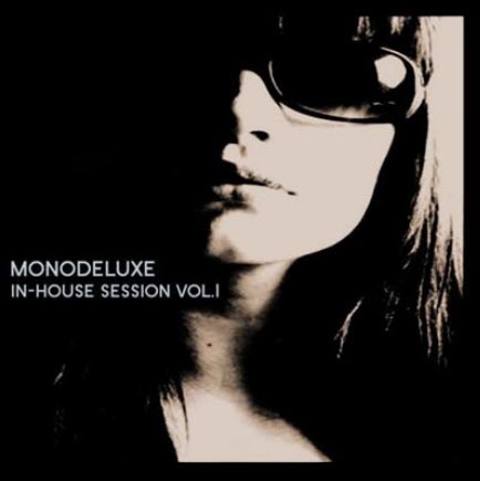 Monodeluxe - In-House Sessions Vol.1 (2009)