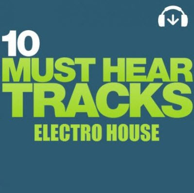 VA - Beatport 10 Must Hear Tracks - Electro House - Week 47 (2010)