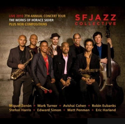 SFJAZZ Collective - Live 2010 (2010)