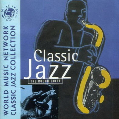 The Rough Guide To Classic Jazz (1997)