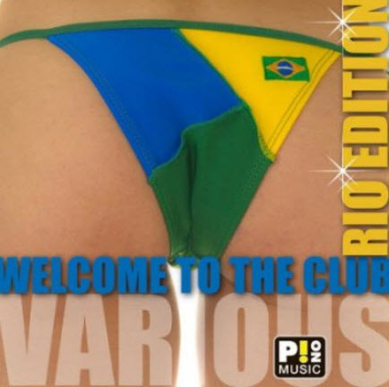 VA - Welcome To The Club Rio Edition (2010)
