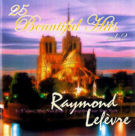 Raymond Lefevre - 25 Beautiful Hits (vol 2)