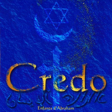 Enfants d'Abraham - Credo