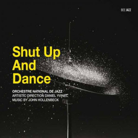 ONDJ Daniel Yvinec - Shut up and dance (2010)