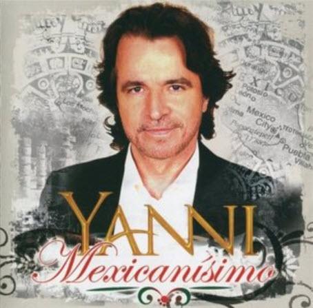 Yanni - Mexican�simo (2010)