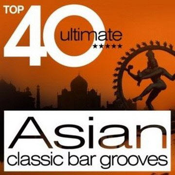 VA - Top 40 Ultimate Asian: Classic Bar Grooves (2009)