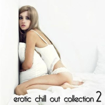 VA - Erotic Chill Out Collection 2 (2011)