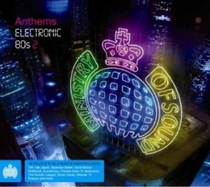 VA - Ministry Of Sound: Anthems Electronic 80s 2 (2010)