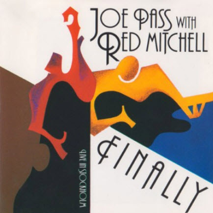 Joe Pass with Red Mitchell - Finally (1993) FLAC