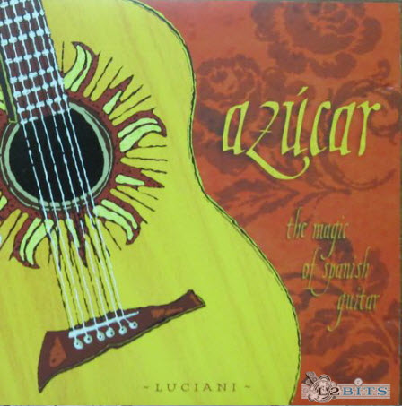 Guido Luciani - Azucar - The Magic of Spanish Guitar (1996) [FLAC]