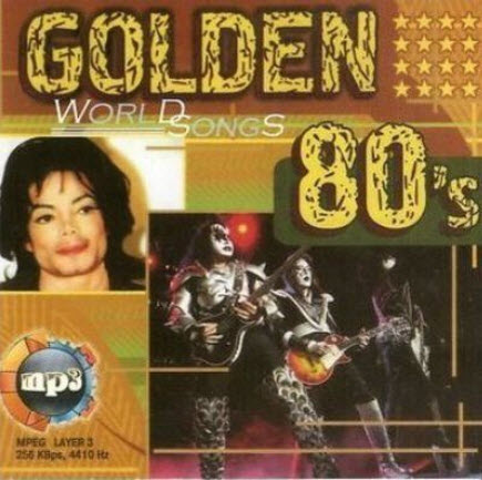 Golden 80's - Worlds Songs (2008)