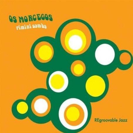 Os Morcegos - Rimini Samba (2009)