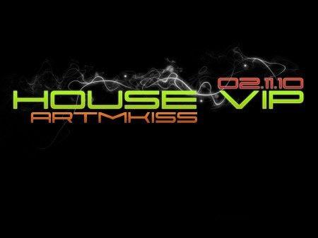 House Vip (02.11.10)
