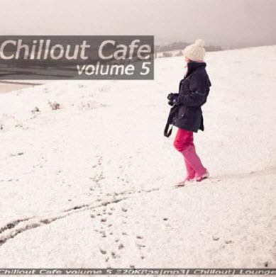 VA - Chillout Cafe Vol.5 (2010)