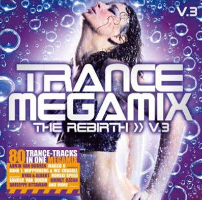 VA - Trance Megamix the Rebirth Vol.3 (2010)