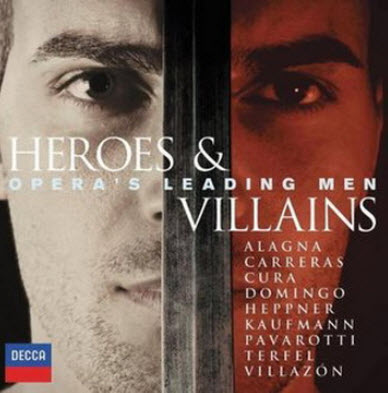 VA - Heroes & Villains - Opera's Leading Men (2010)