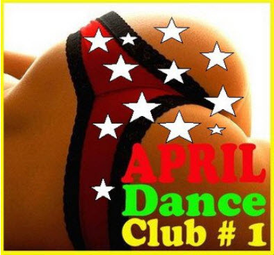 VA - April Dance club #1 (03.04.2011)