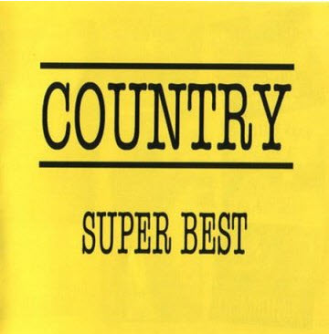 VA - Country Super Best (2006)(Lossless)