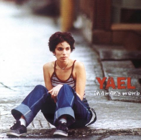 Yael - In A Man's Womb (2001)