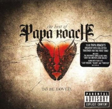 Papa Roach - To Be Loved: The Best Of Papa Roach (2010) FLAC + MP3