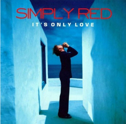 Simply Red - It's Only Love (2000) FLAC
