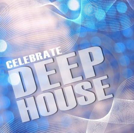 VA - Celebrate Deep House Vol.1 (2010)