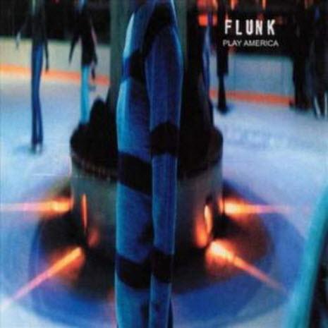 Flunk - Play America (2010)