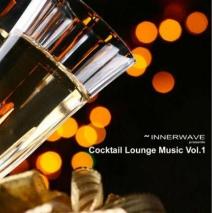 Va Innerwav present Cocktail Lounge Music Vol. 1