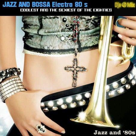VA Jazz And Bossa Electro 80s