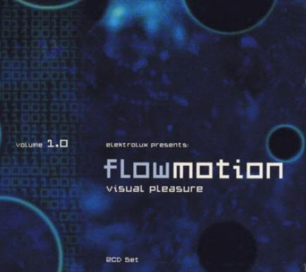 VA - Flowmotion: Visual Pleasure Volume 1.0 (2CD) 2002