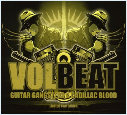 Volbeat � Guitar Gangsters & Cadillac Blood (Limited Tour Edition) (2008)