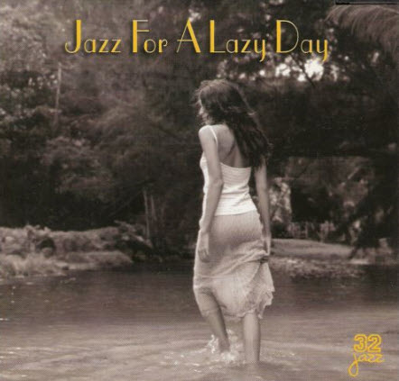 VA - Jazz For A Lazy Day (1999)